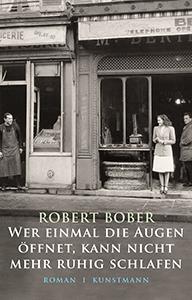 Robert Bober: Wer Einmal die Augen ...