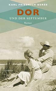 Karl Friedrich Borée: Dor und der September