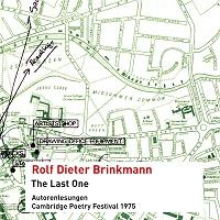 Rolf Dieter Brinkmann: The Last One