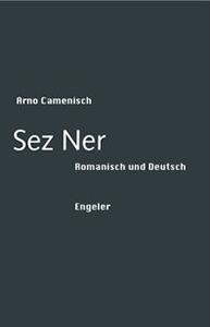 Arno Camenisch: Sez Ner