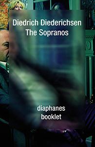 Diedrich Diederichsen: The Sopranos