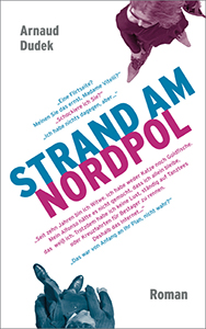 Arnaud Dudek: Strand am Nordpol