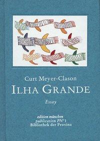 Curt Meyer-Clason: Ilha Grande