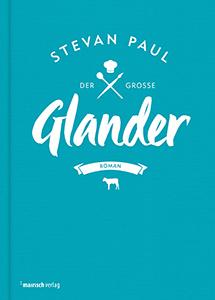 Stevan Paul: Glander