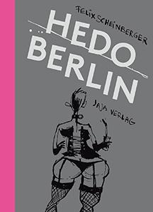 Felix Scheinberger: Hedo Berlin
