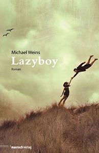 Michael Weins: Lazyboy